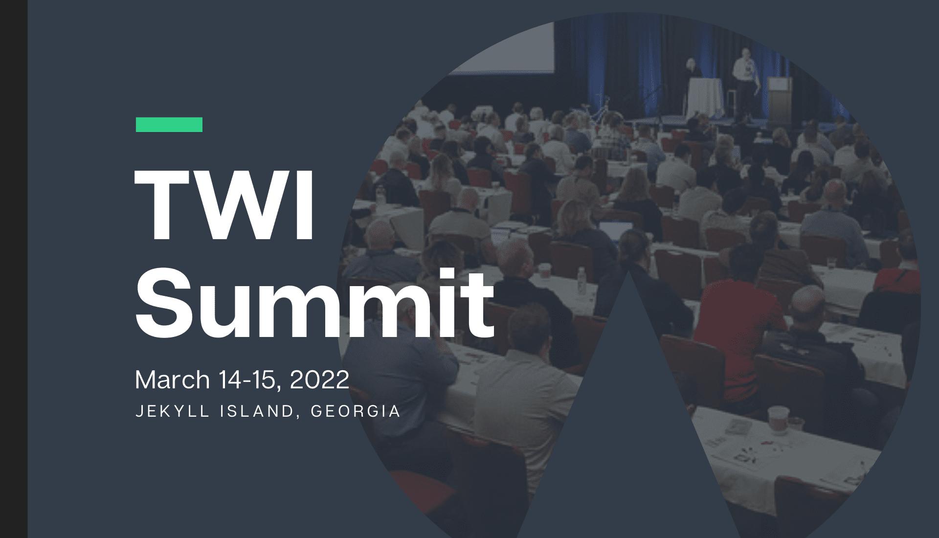 TWI Summit 2022