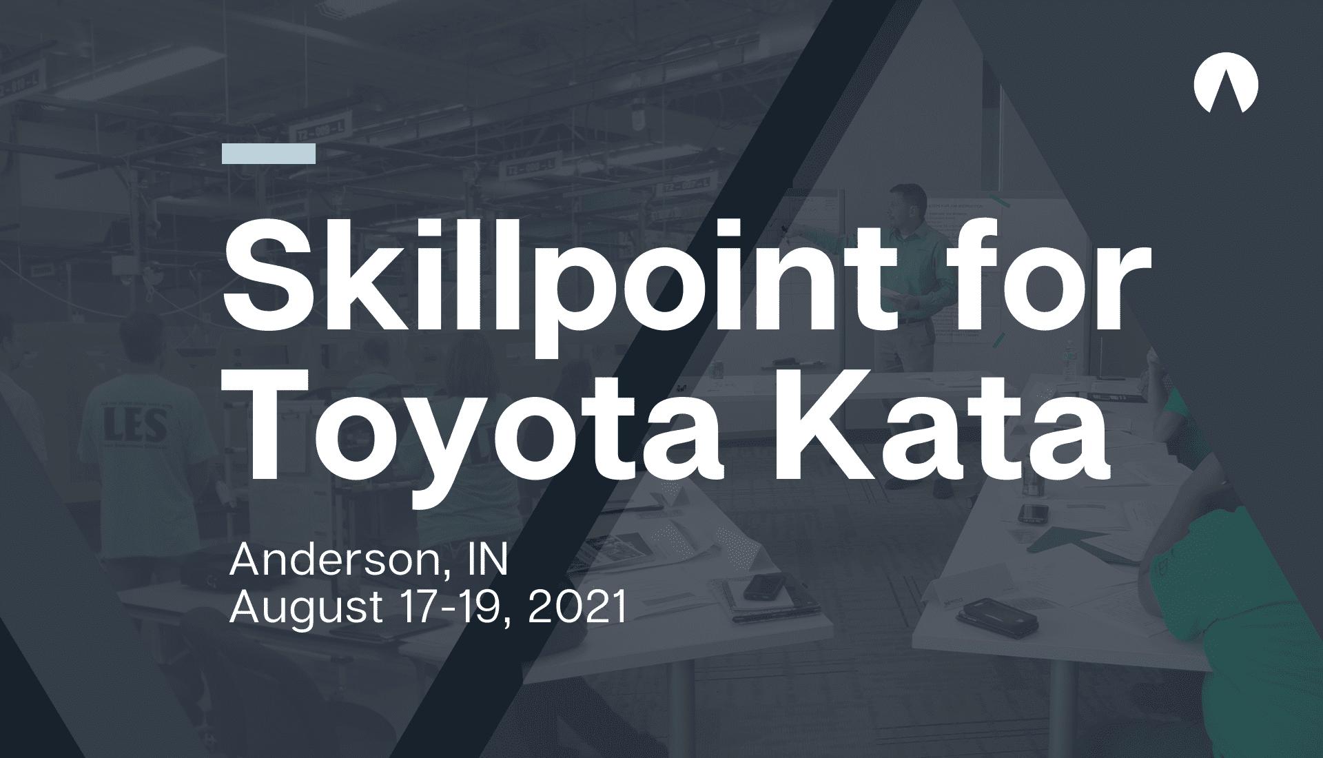 Skillpoint for Toyota Kata August