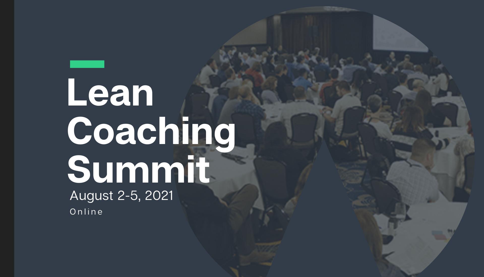 2021 Lean Coaching Summit