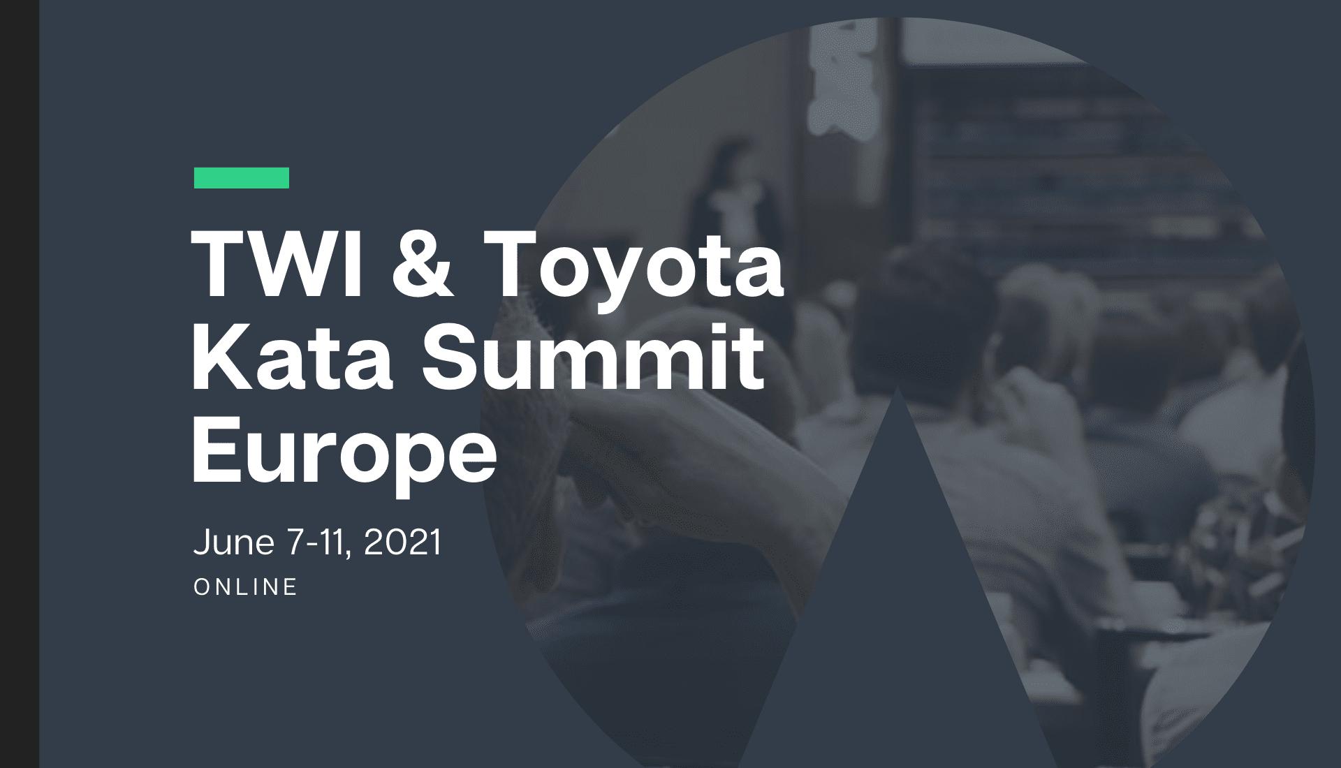 TWI & Toyota Kata Summit – Europe