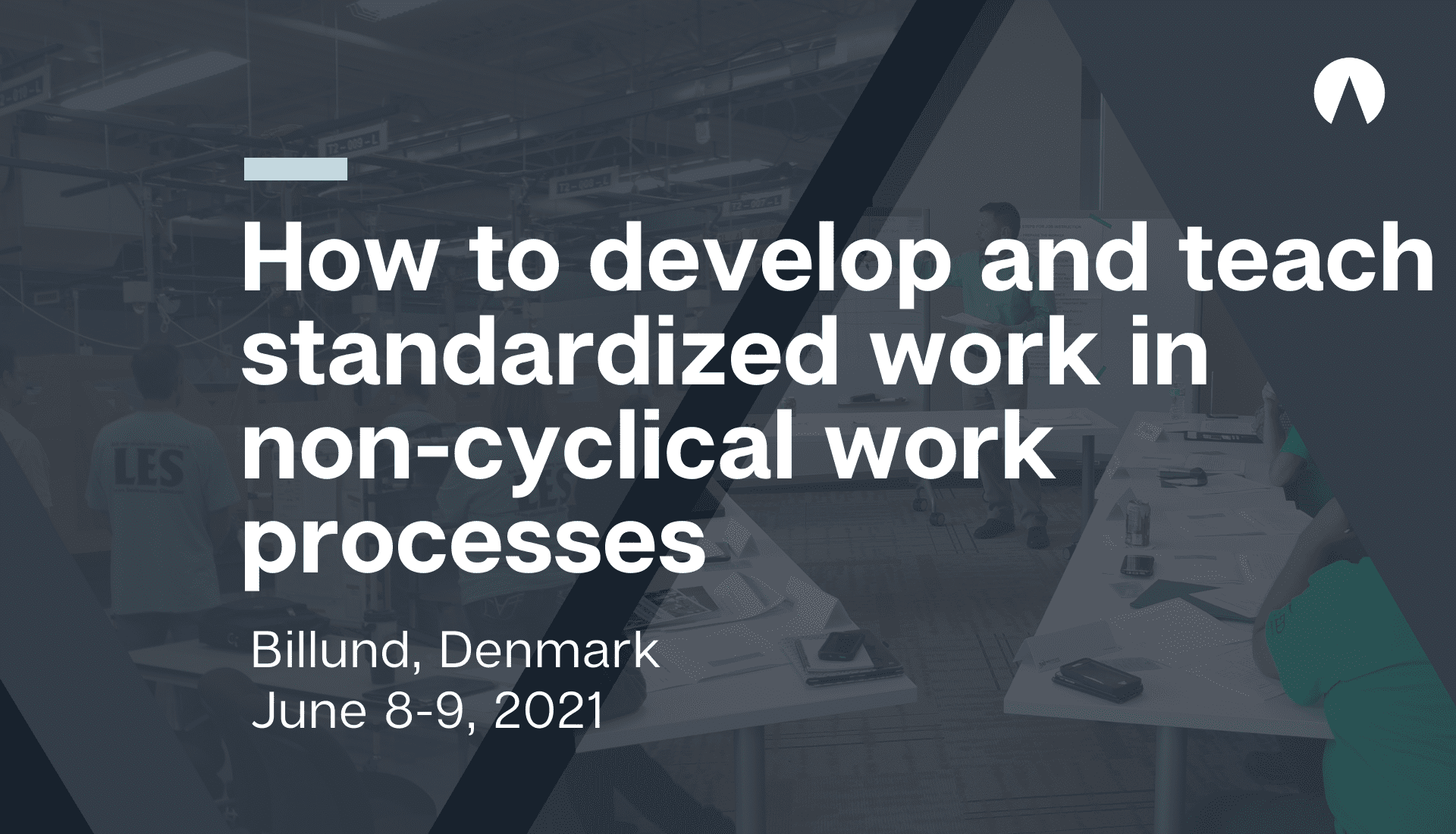 How to develop and teach standardized work in non-cyclical work processes