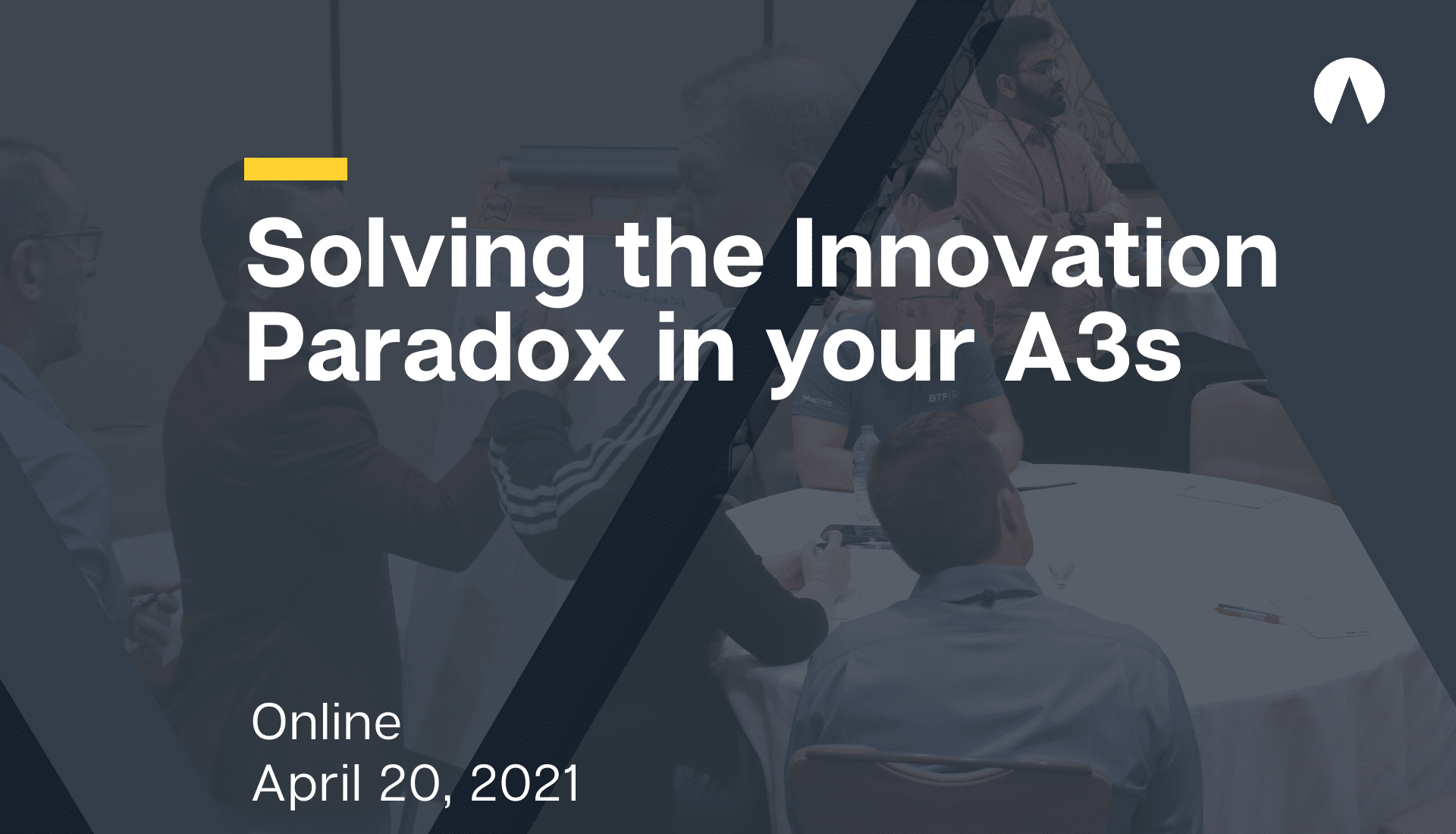 Solving the Innovation Paradox in your A3s