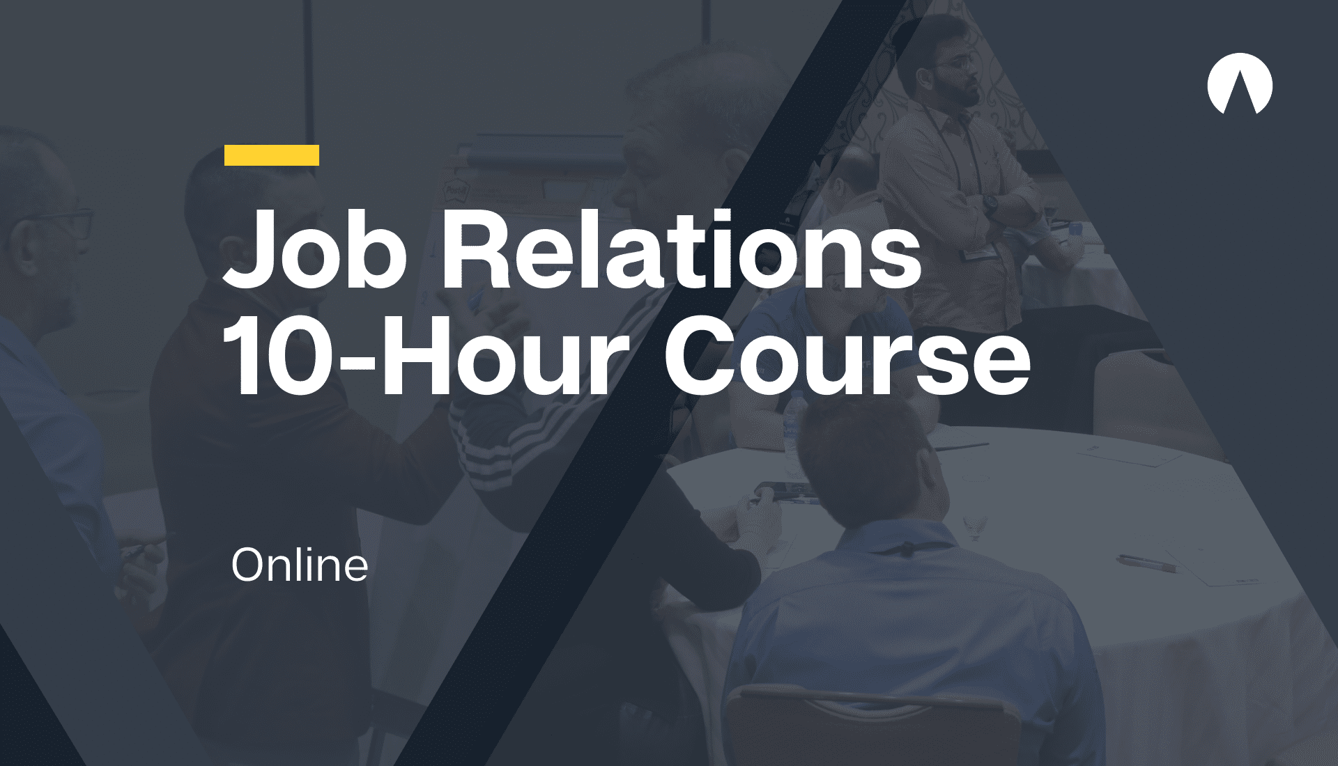 Job Relations 10-Hour Course