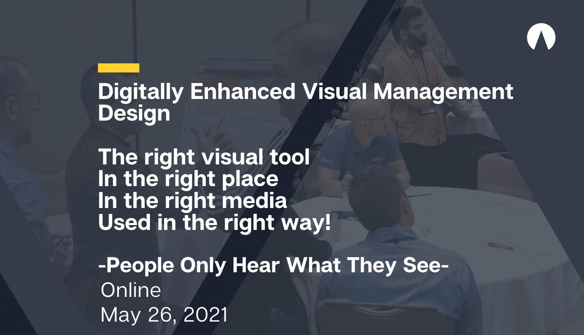 Digitally Enhanced Visual Management Design