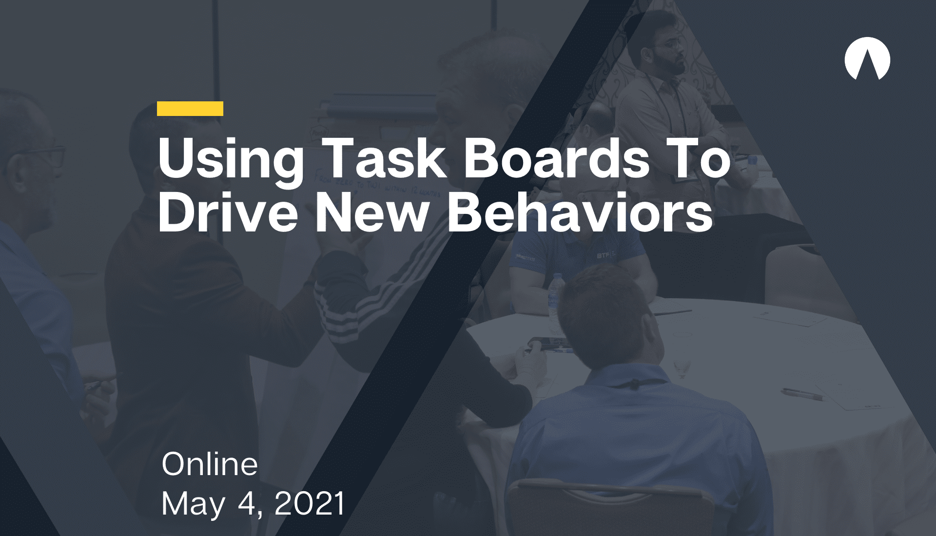 Using Task Boards To Drive New Behaviors