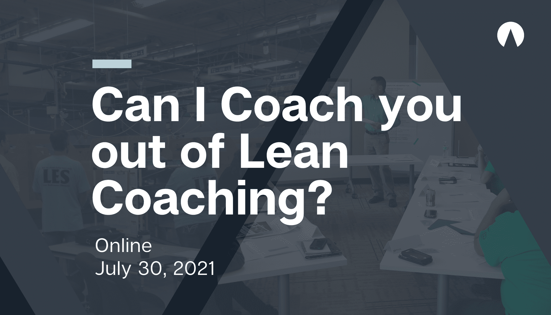 Can I Coach You Out of Lean Coaching?