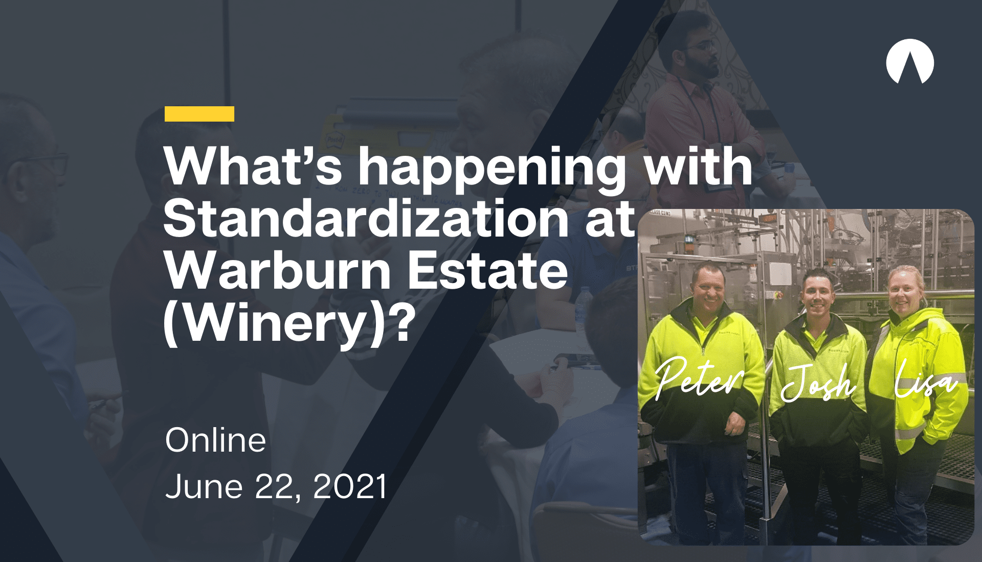 What's happening with Standardization at Warburn Estate (Winery)?