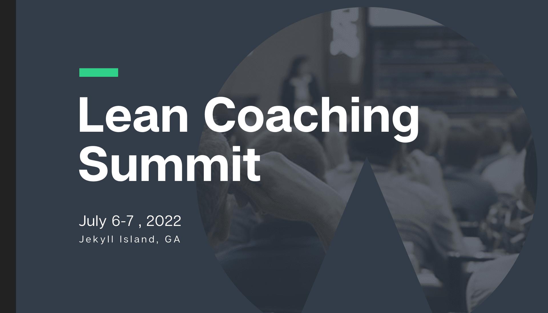 2022 Lean Coaching Summit