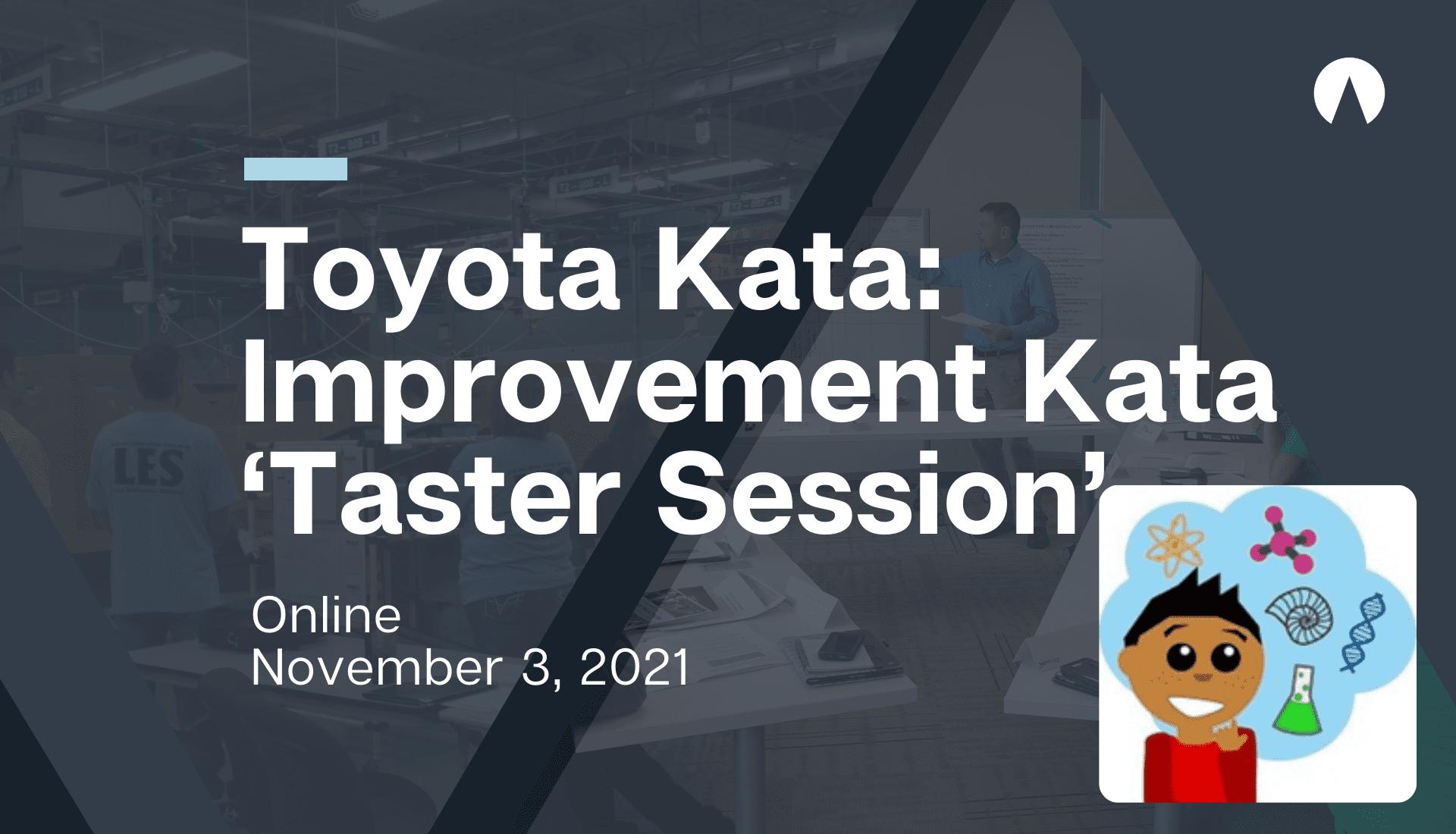 Toyota Kata: Improvement Kata 'Taster Session'
