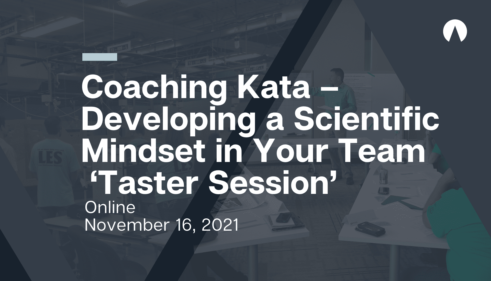 Coaching Kata- Developing a Scientific Mindset in Your Team- A taster session