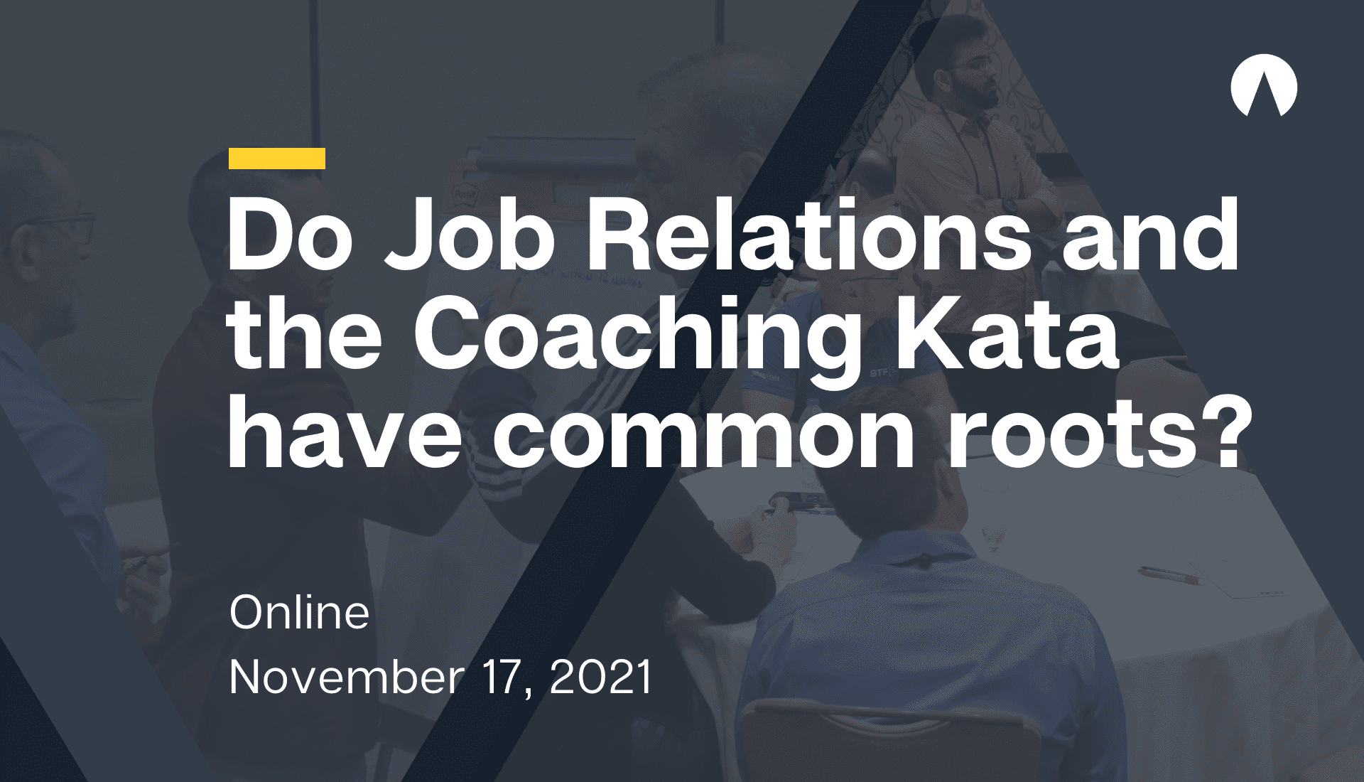 Do Job Relations and the Coaching Kata have common roots?